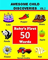 Baby's First 50 Words (Awesome Child Discoveries)