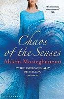 Chaos of the Senses (Algeria Trilogy 2)