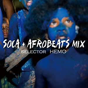 SOCA+AFROBEATS MIX