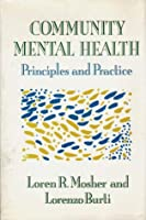 Community Mental Health: Principles and Practice