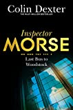 Last Bus to Woodstock (Inspector Morse Series)