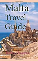 Malta Travel Guide: Early History and Before History, Tourism Information