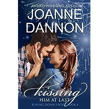 Kissing him at last (Kissing Down Under series Book 4)