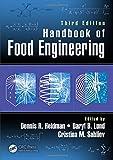 Handbook of Food Engineering, Third Edition