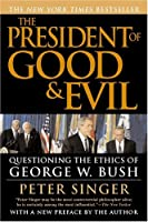 The President of Good and Evil