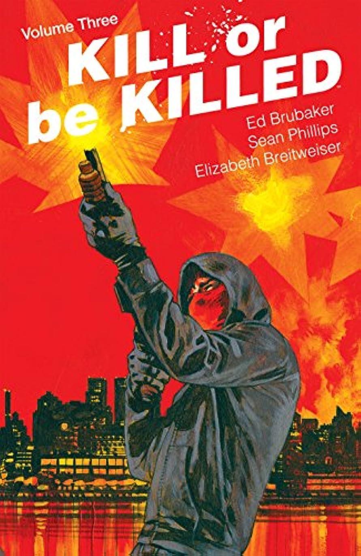 スケート悪行動物Kill Or Be Killed Vol. 3 (English Edition)