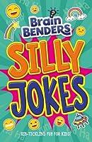 Brain Benders: Silly Jokes (Brain Benders 2017)