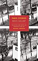 Paris Stories (New York Review Books Classics) by Mavis Gallant(2002-10-31)