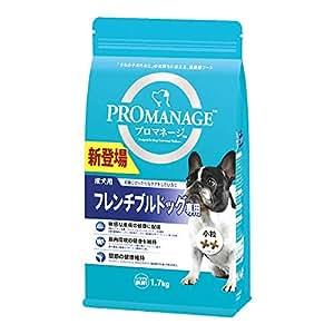 プロマネージ ドッグフード 成犬用 フレンチブルドッグ専用 1.7kg