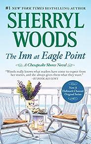 The Inn At Eagle Point (A Chesapeake Shores Novel Book 1)