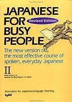 コミュニケーションのための日本語 II ローマ字版テキスト -Japanese for Busy People II Romanized Version