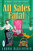 All Sales Fatal (Mall Cop Mysteries)