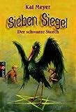 Sieben Siegel 02. Der Schwarze Storch