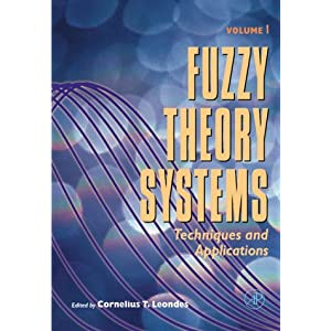 Fuzzy Theory Systems: Techniques and Applications