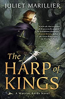 The Harp of Kings by [Marillier, Juliet]