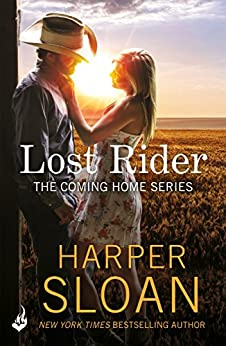 Lost Rider: Coming Home Book 1 by [Sloan, Harper]