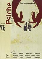 Psiche. Rivista di cultura psicoanalitica (2006) vol. 1 - Deumanizzazione