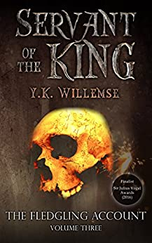 Servant of the King (The Fledgling Account Book 3) by [Willemse, Y.K.]