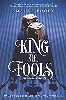 King of Fools (The Shadow Game Series Book 2) by [Foody, Amanda]