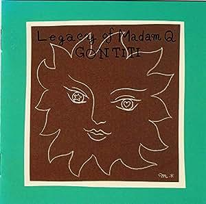 Legacy of Madam Q