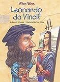 Who Was Leonardo Da Vinci? (Who Was.?)