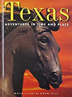 Regions: Texas (Adventures in Time and Place)