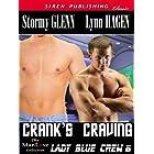 Crank's Craving [Lady Blue Crew 6] (Siren Publishing Classic ManLove)