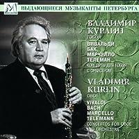 Vladimir Kurlin, Oboe. Vivaldi, Bach, Marchello Telemann