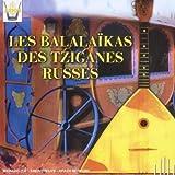 Balalaikas Des Tziganes Russes
