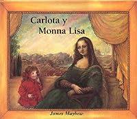 Carlota Y Monna Lisa