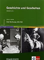 Geschichte und Geschehen - bilingual. Between the Wars