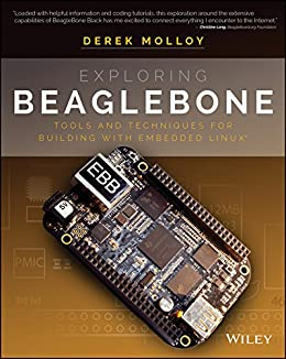 [Molloy, Derek]のExploring BeagleBone: Tools and Techniques for Building with Embedded Linux