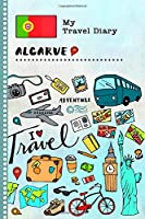 Algarve Travel Diary: Kids Guided Journey Log Book 6x9 - Record Tracker Book For Writing, Sketching, Gratitude Prompt - Vacation Activities Memories Keepsake Journal - Girls Boys Traveling Notebook