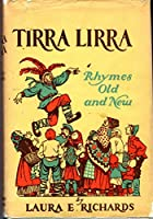 Tirra Lirra: Rhymes Old and New
