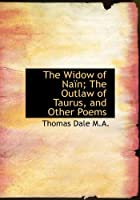 The Widow of Na N; The Outlaw of Taurus, and Other Poems