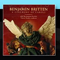 Benjamin Britten - A Ceremony of Carols