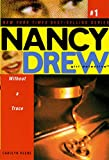 Without a Trace (Nancy Drew (All New) Girl Detective Book 1) (English Edition)