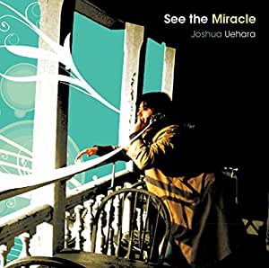 See the Miracle