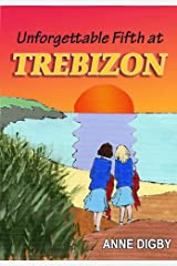 Unforgettable Fifth at Trebizon: {The Trebizon Boarding School Series} Kindle Edition
