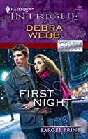 First Night (Larger Print Harlequin Intrigue: Colby Agency)