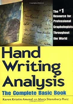 Handwriting Analysis: The Complete Basic Book by [Amend, Karen, Ruiz, Mary S.]