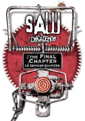 Saw: The Final Chapter (Decadence: Le Dernier Chapitre)