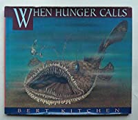 When Hunger Calls