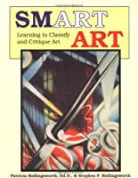 Smart Art (Learning to Classify and Critique Art)
