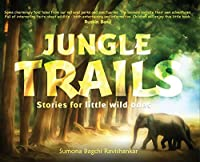 Jungle Trails: Stories for little wild ones