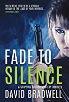 Fade to Silence: A Gripping British Mystery Thriller - Anna Burgin Book 4