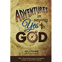 Adventures In Saying Yes to God (English Edition)
