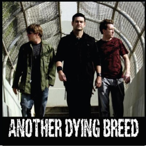 Another Dying Breed [Explicit]