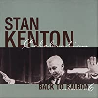 Stan Kenton Celebration: Back to Balboa, Vol. 6