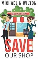 Save Our Shop (William Bridge Mysteries)